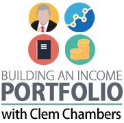 Clem Chambers - Building an Income Portfolio